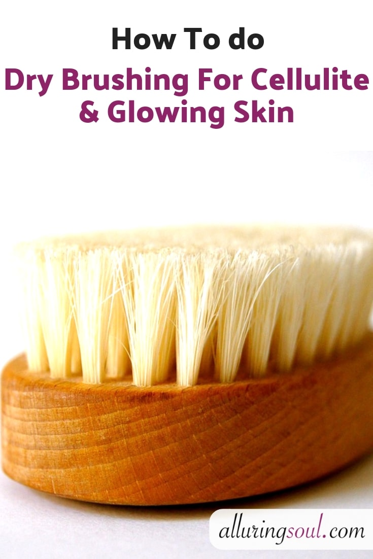 How To Do Dry Brushing For Cellulite And Glowing Skin-min