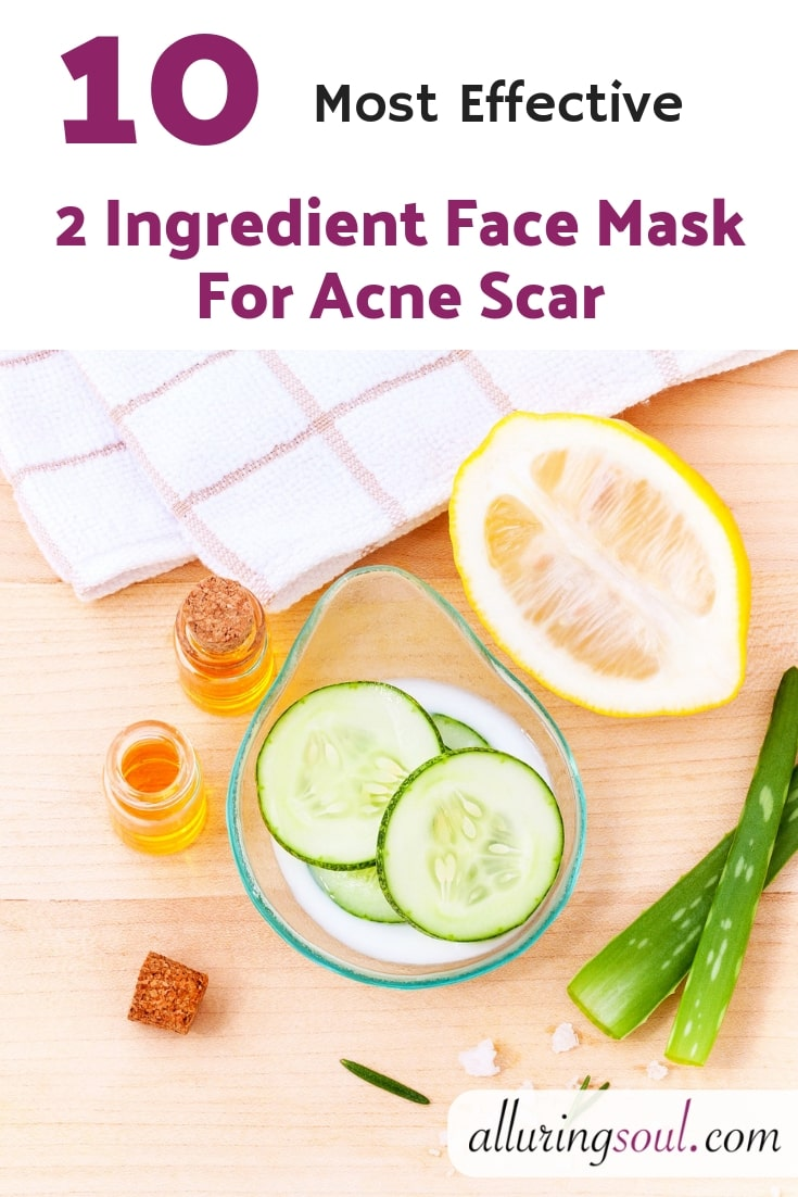 10 Most Effective 2 Ingredient Face Mask For Acne Scar Alluring Soul