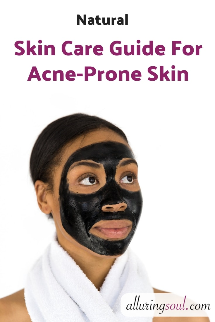 natural skin care guide for acne-prone skin