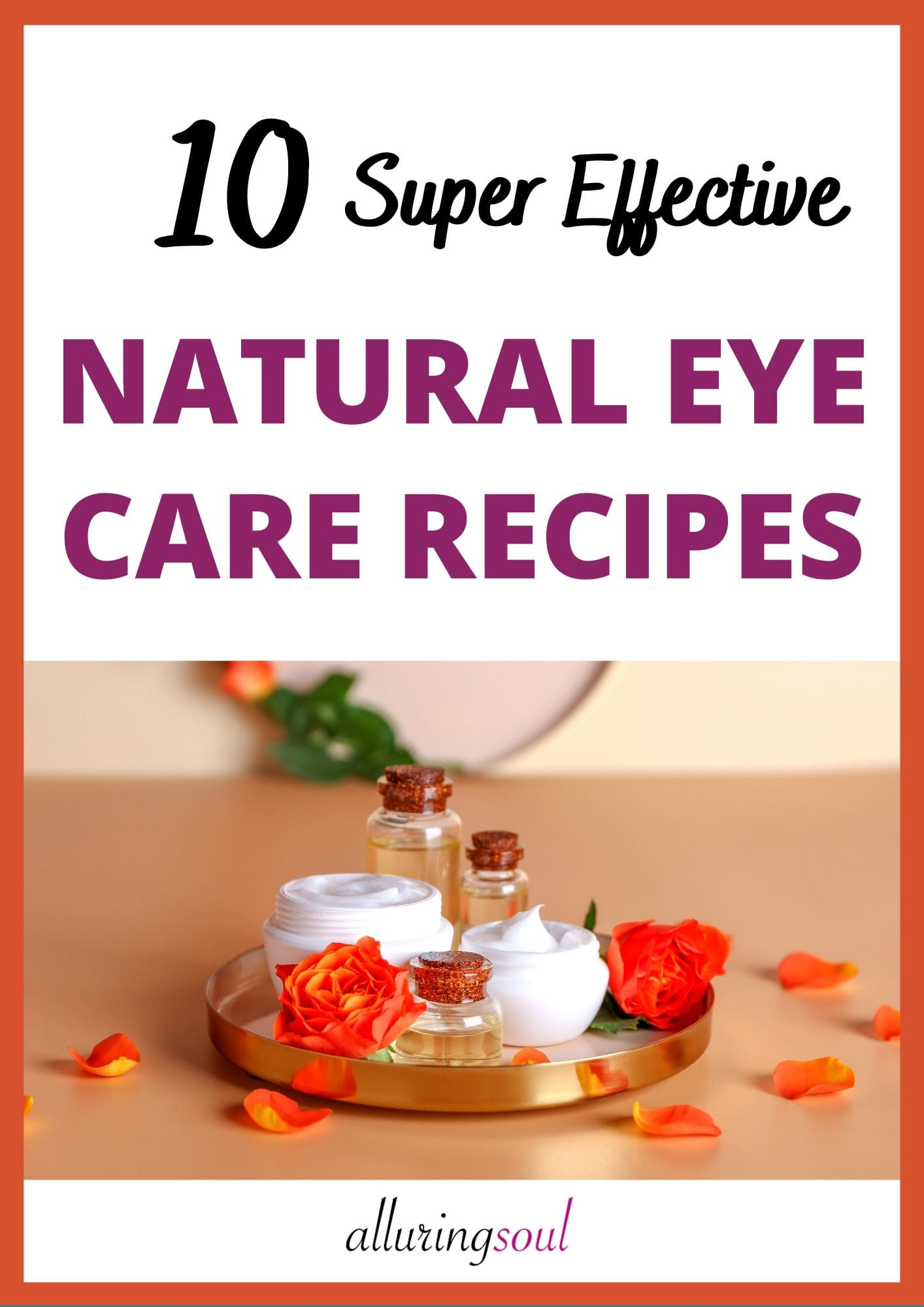 10 Natural Eye Care Recipes (launching in August)