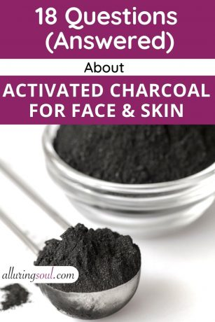 18 Questions about Activated Charcoal for Face and Skin (Answered)